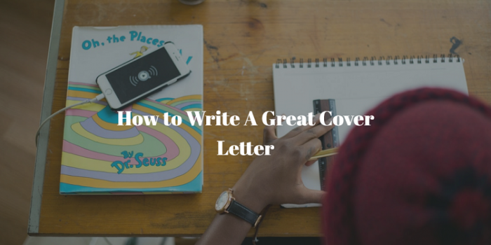 How to Write A Great Cover Letter