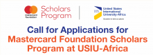 Call for Applications for Mastercard Foundation Scholars Program at USIU-Africa