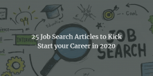 25 Job Search Articles to Kick Start your Career in 2020