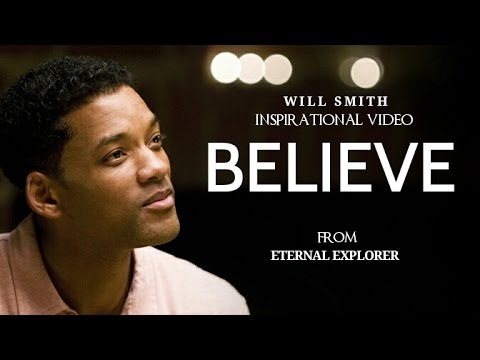 Believe by Will Smith