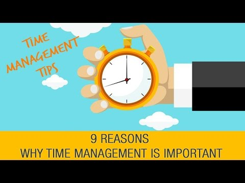 Why Is Time Management Important?